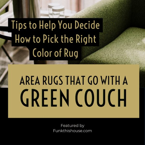 Rugs to Go With a Green Couch